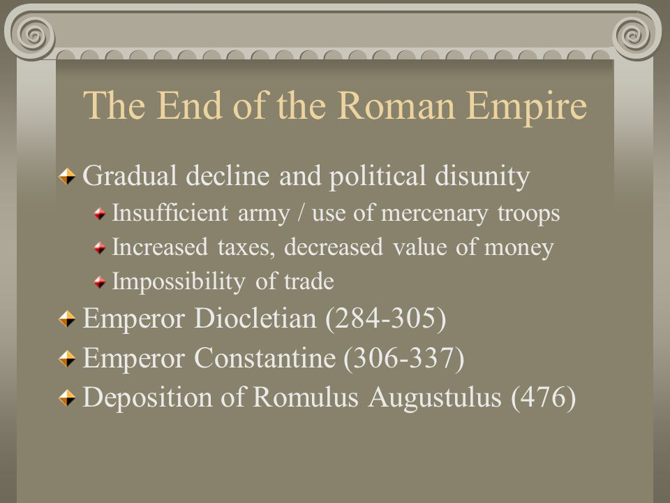 The End of the Roman Empire