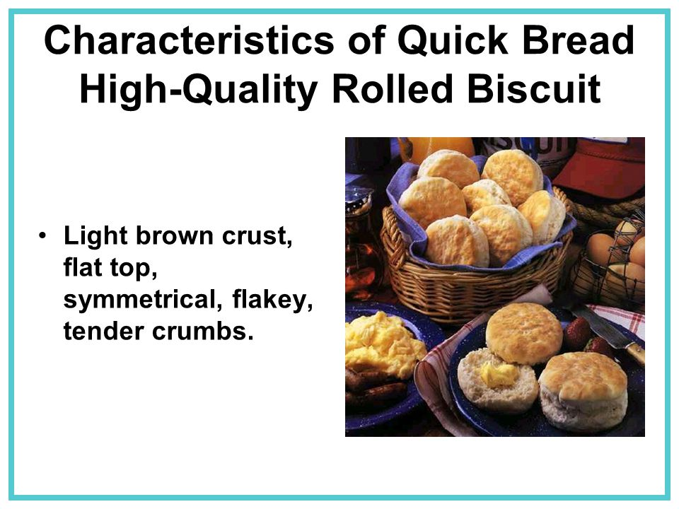 Characteristics of Quick Bread High-Quality Rolled Biscuit