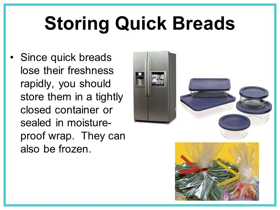 Storing Quick Breads