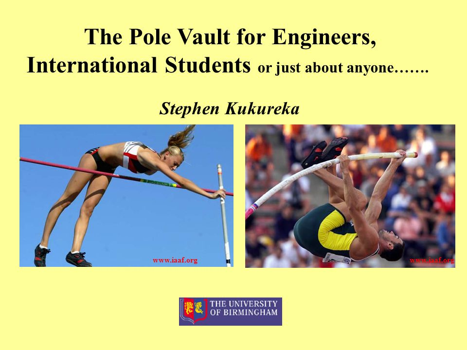 The Pole Vault for Engineers,