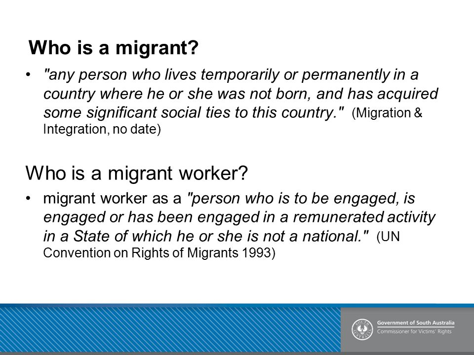 Who is a migrant Who is a migrant worker