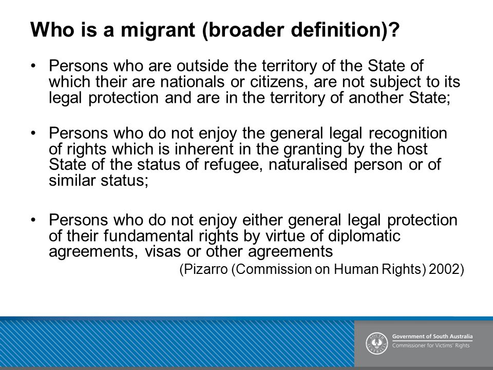 Who is a migrant (broader definition)
