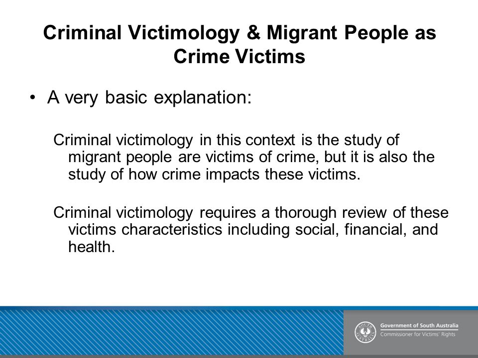 Criminal Victimology & Migrant People as Crime Victims