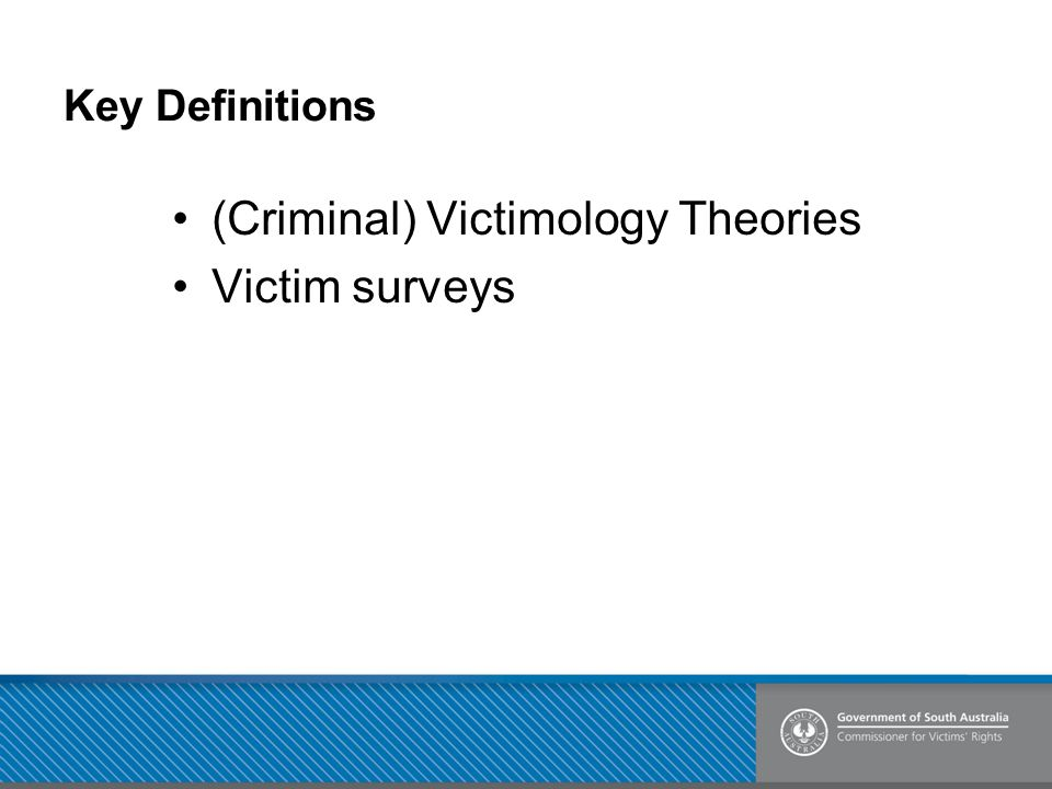 (Criminal) Victimology Theories Victim surveys