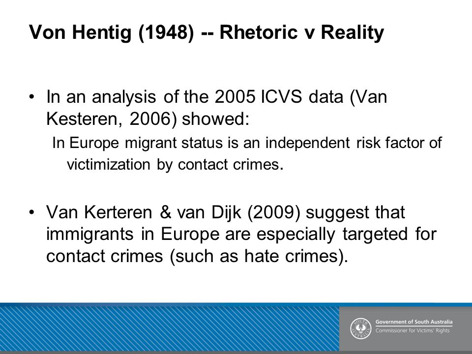 Von Hentig (1948) -- Rhetoric v Reality