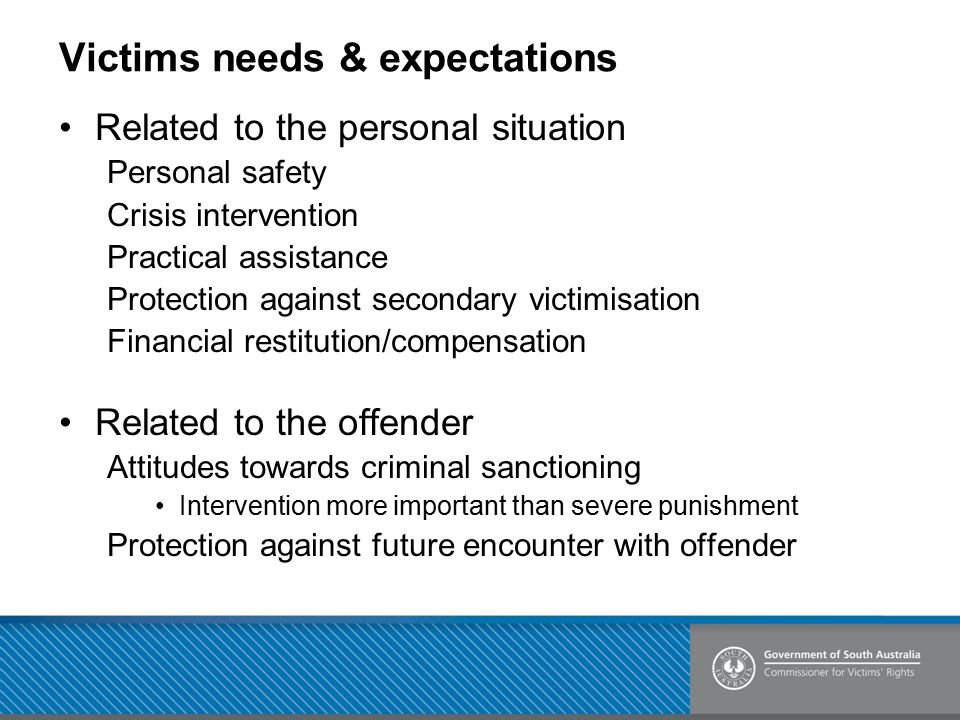 Victims needs & expectations