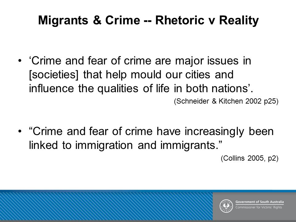 Migrants & Crime -- Rhetoric v Reality