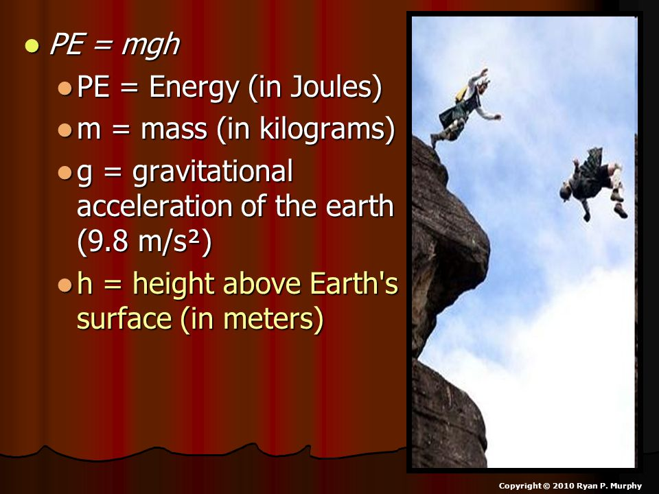 g = gravitational acceleration of the earth (9.8 m/s²)