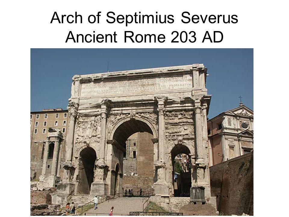Arch of Septimius Severus Ancient Rome 203 AD