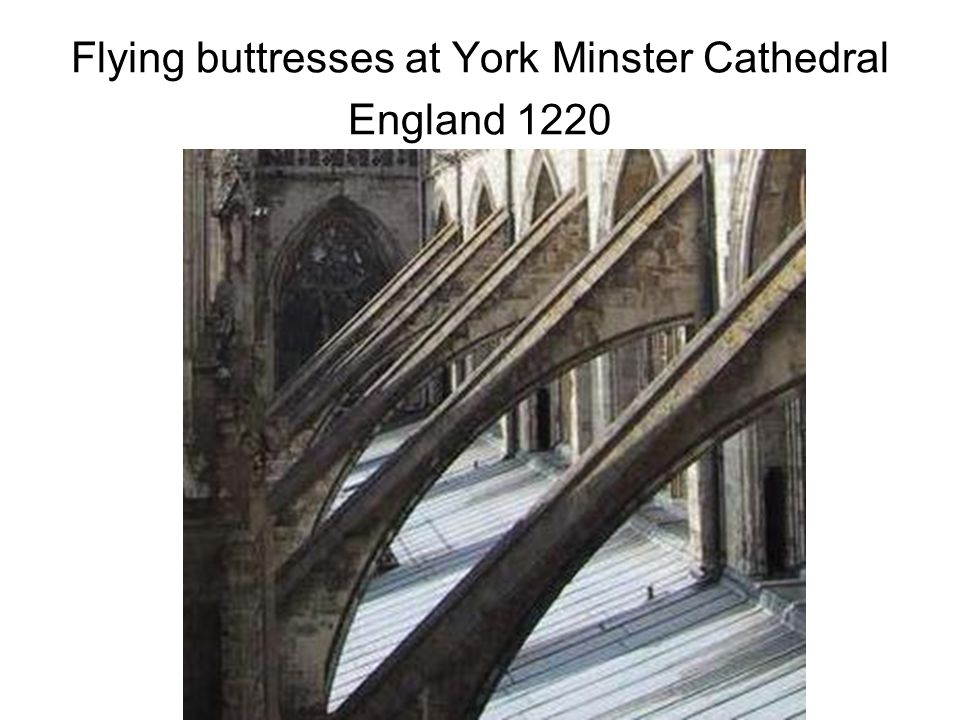 Flying buttresses at York Minster Cathedral England 1220