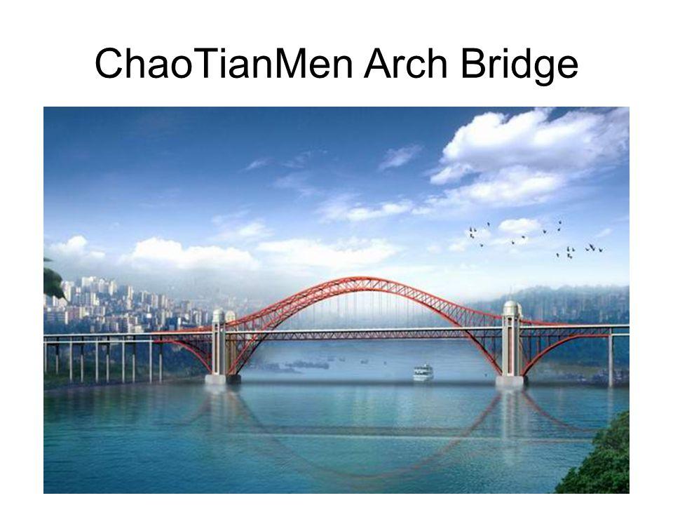 ChaoTianMen Arch Bridge