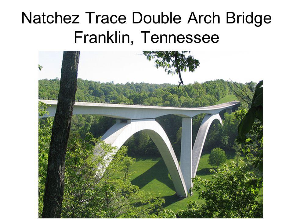 Natchez Trace Double Arch Bridge Franklin, Tennessee