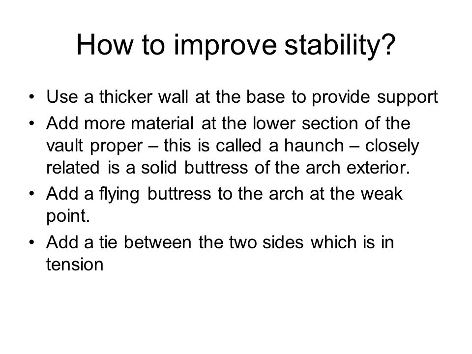 How to improve stability