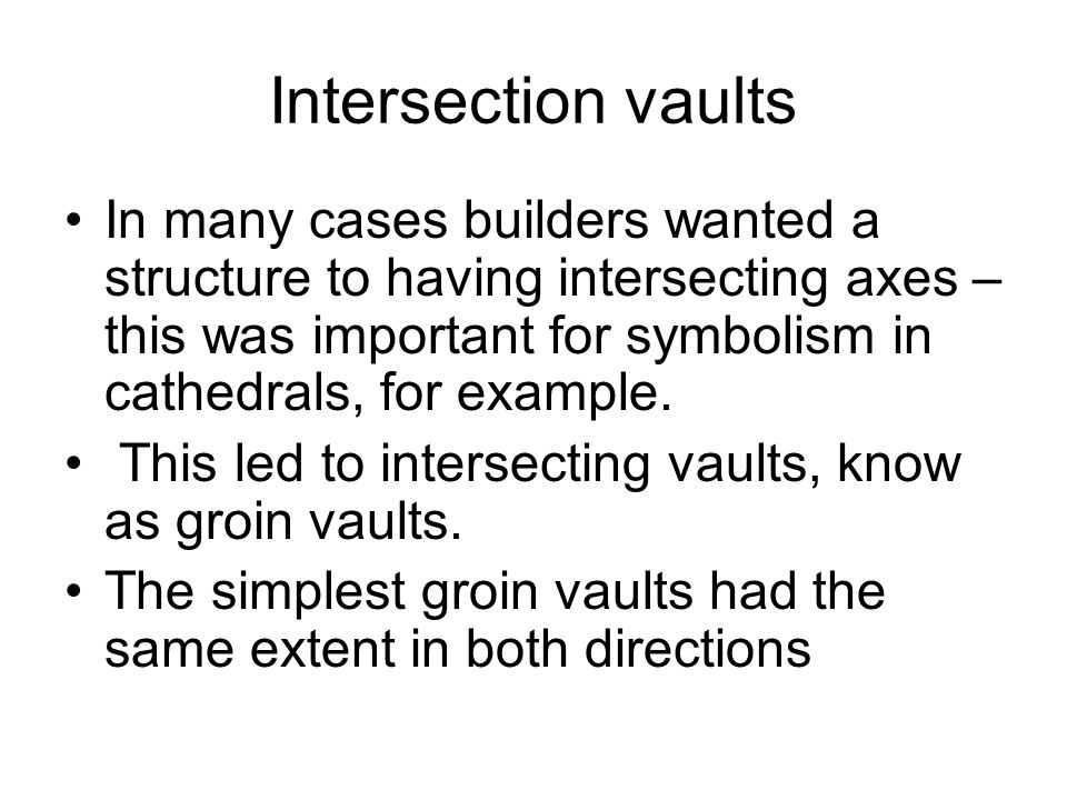 Intersection vaults