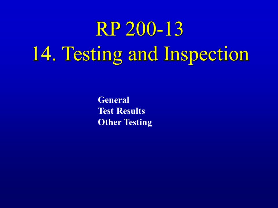 14. Testing and Inspection