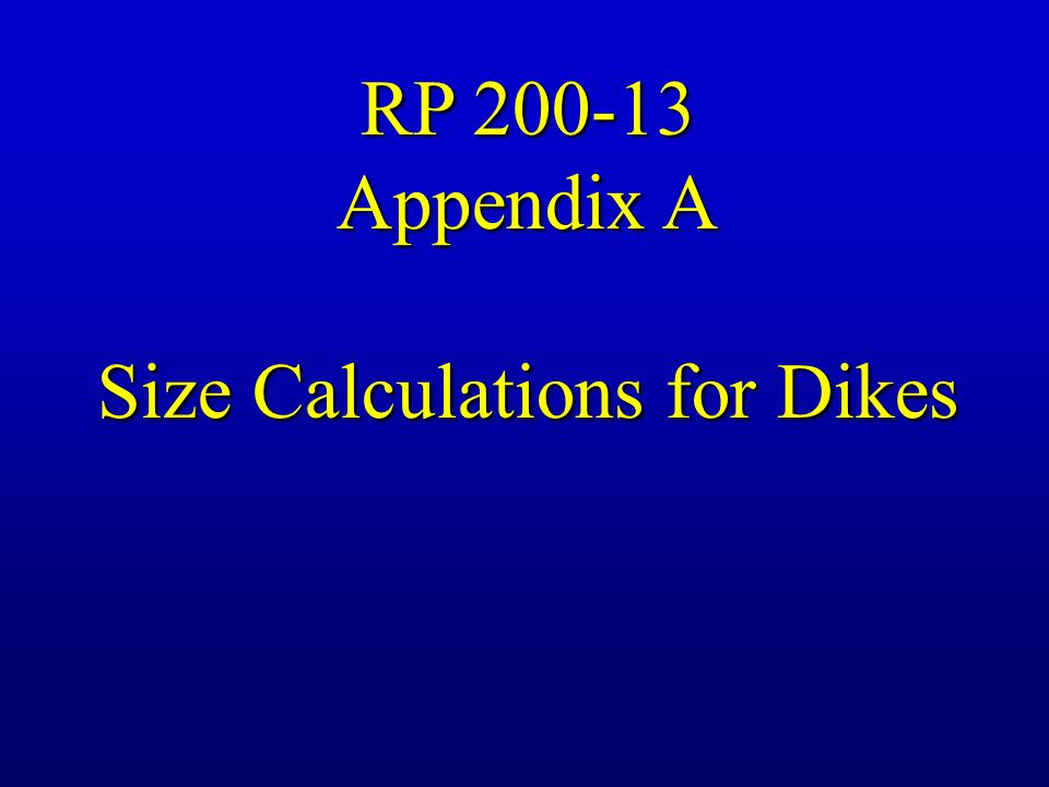 Size Calculations for Dikes