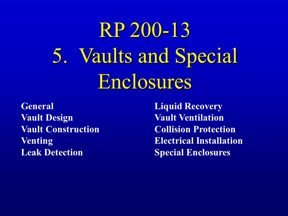 5. Vaults and Special Enclosures