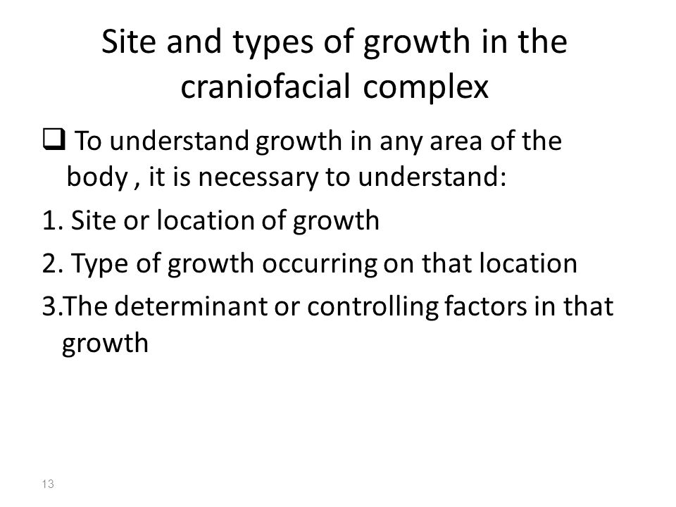 Site and types of growth in the craniofacial complex