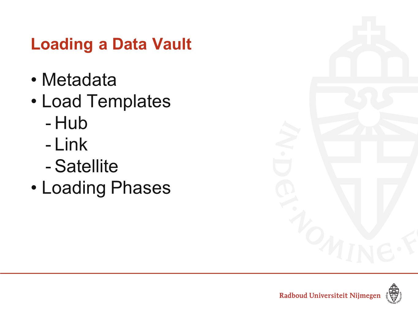 Metadata Load Templates Hub Link Satellite Loading Phases