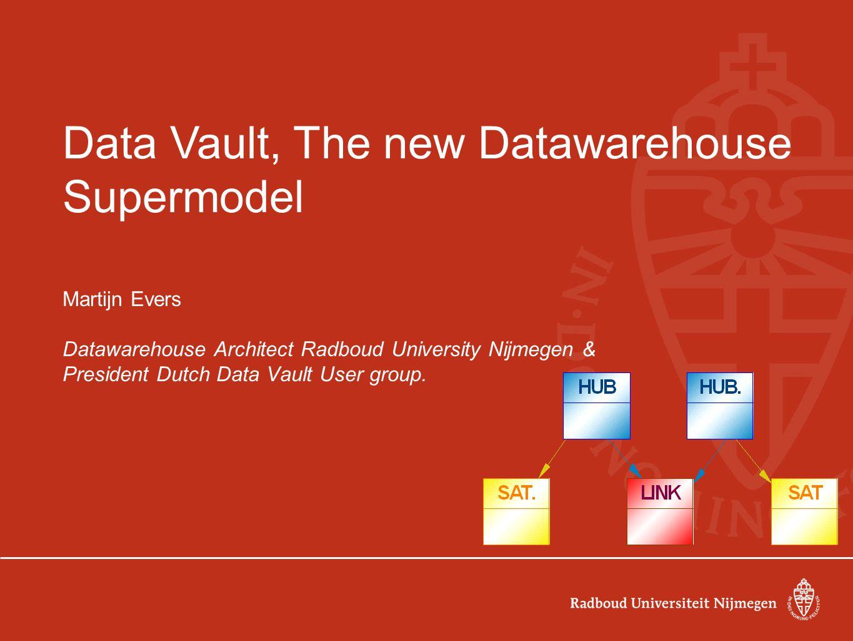 Data Vault, The new Datawarehouse Supermodel