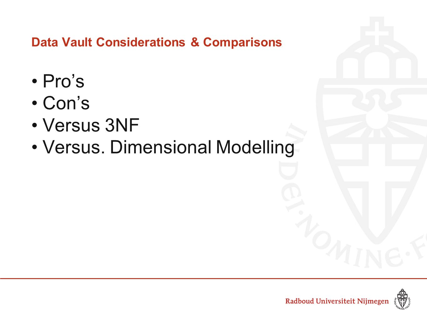 Data Vault Considerations & Comparisons