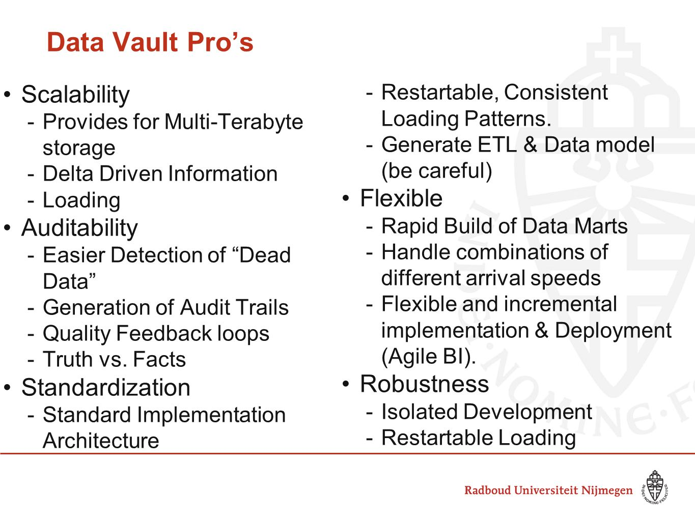 Data Vault Pro's Scalability Flexible Auditability Robustness