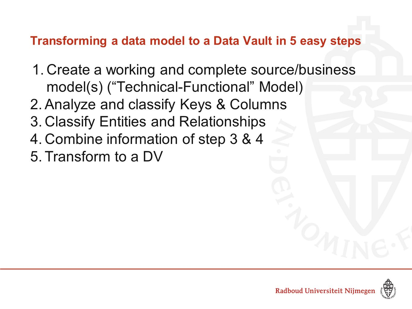Transforming a data model to a Data Vault in 5 easy steps