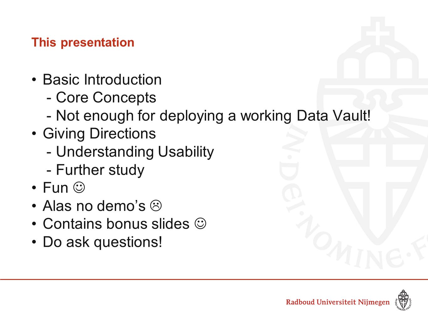 Not enough for deploying a working Data Vault! Giving Directions