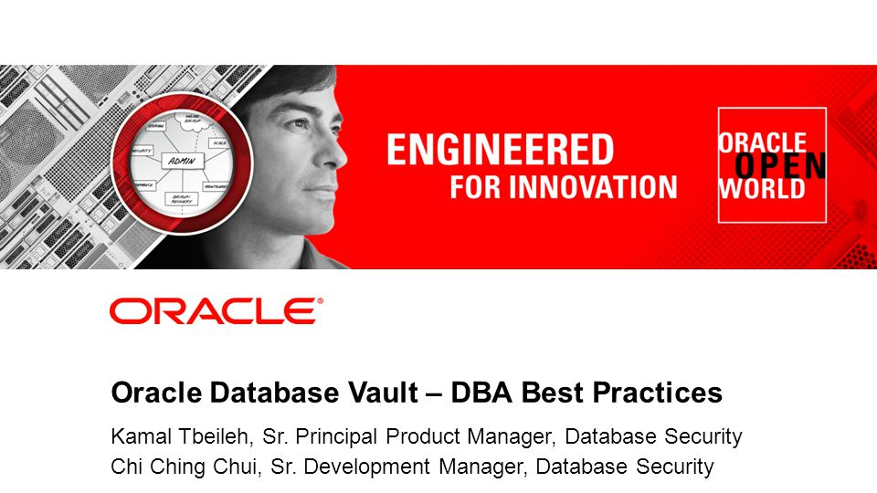 Oracle Database Vault – DBA Best Practices