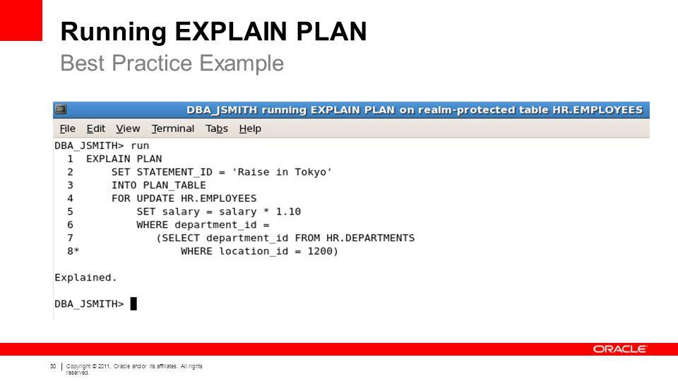 Running EXPLAIN PLAN Best Practice Example