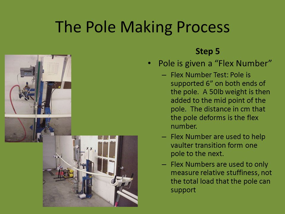 The Pole Making Process
