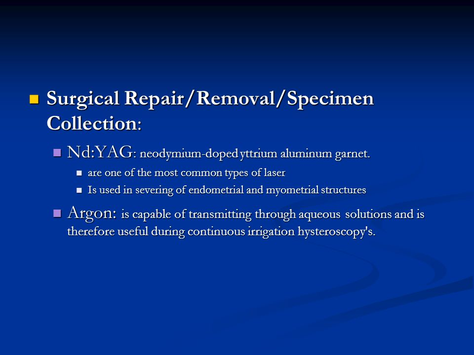 Surgical Repair/Removal/Specimen Collection: