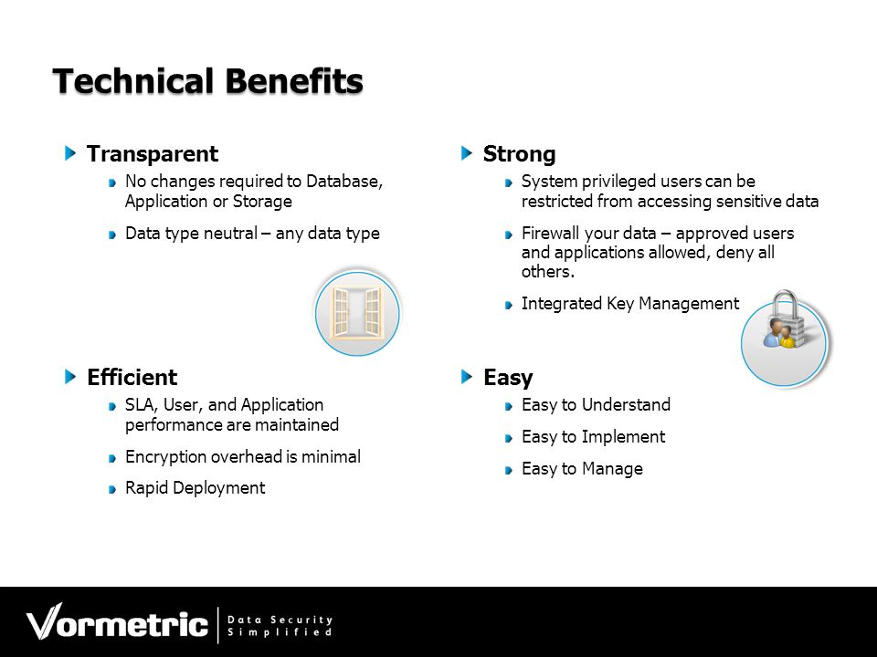 Technical Benefits Transparent Strong Efficient Easy