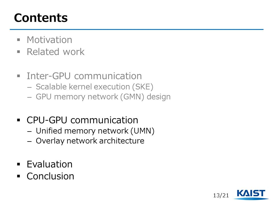 Contents Motivation Related work Inter-GPU communication
