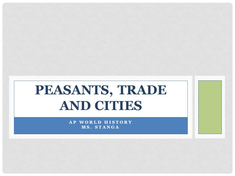 Peasants, Trade and Cities