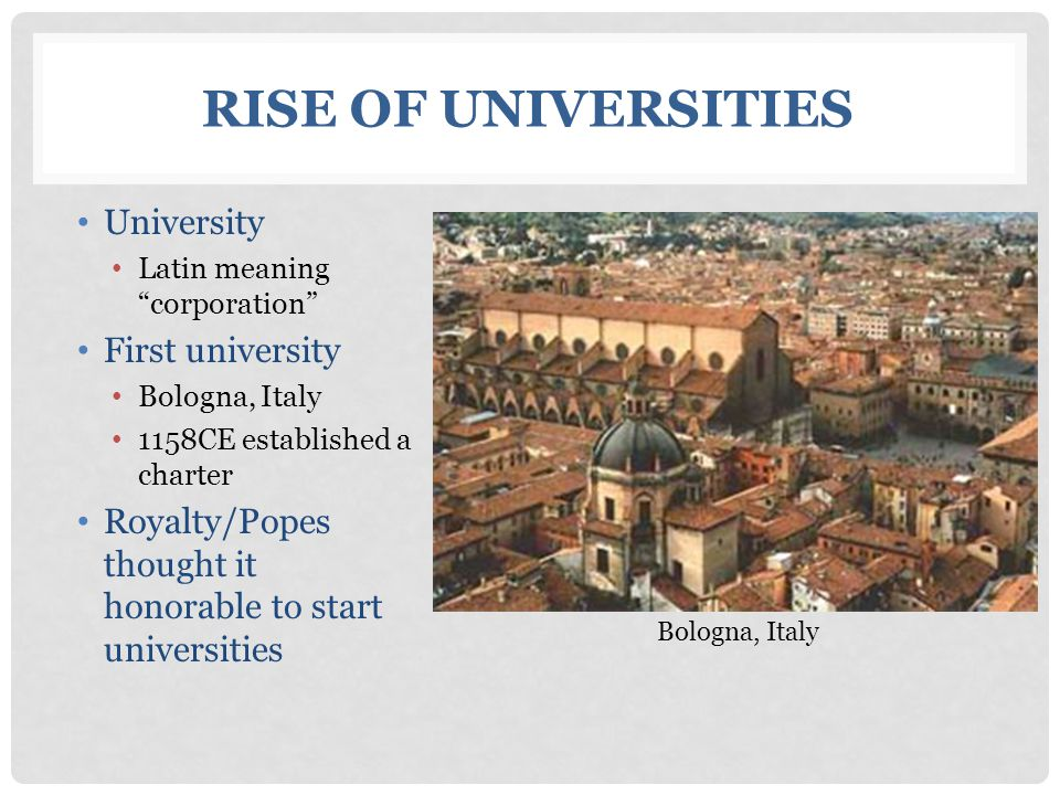 Rise of Universities University First university