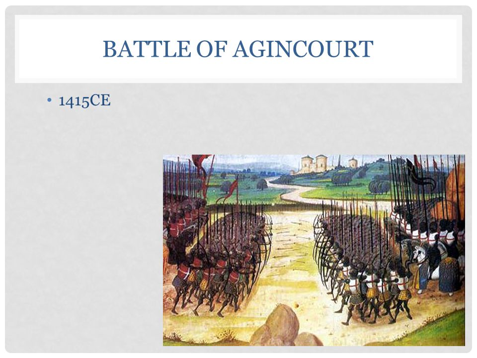 Battle of Agincourt 1415CE