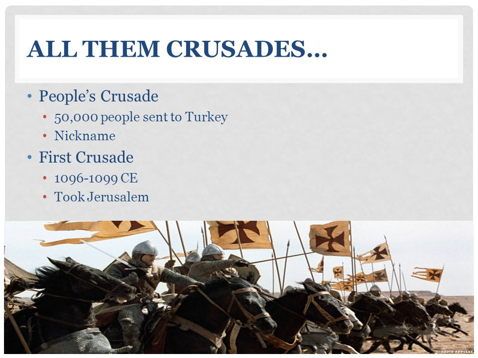 All Them Crusades… People's Crusade First Crusade