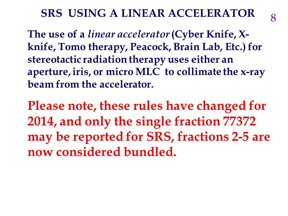 SRS USING A LINEAR ACCELERATOR