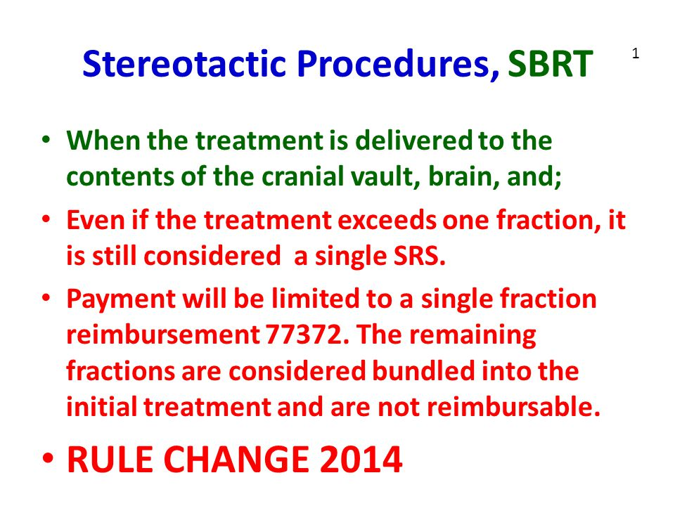 Stereotactic Procedures, SBRT