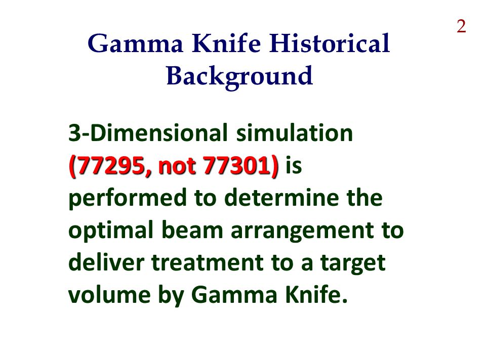 Gamma Knife Historical Background