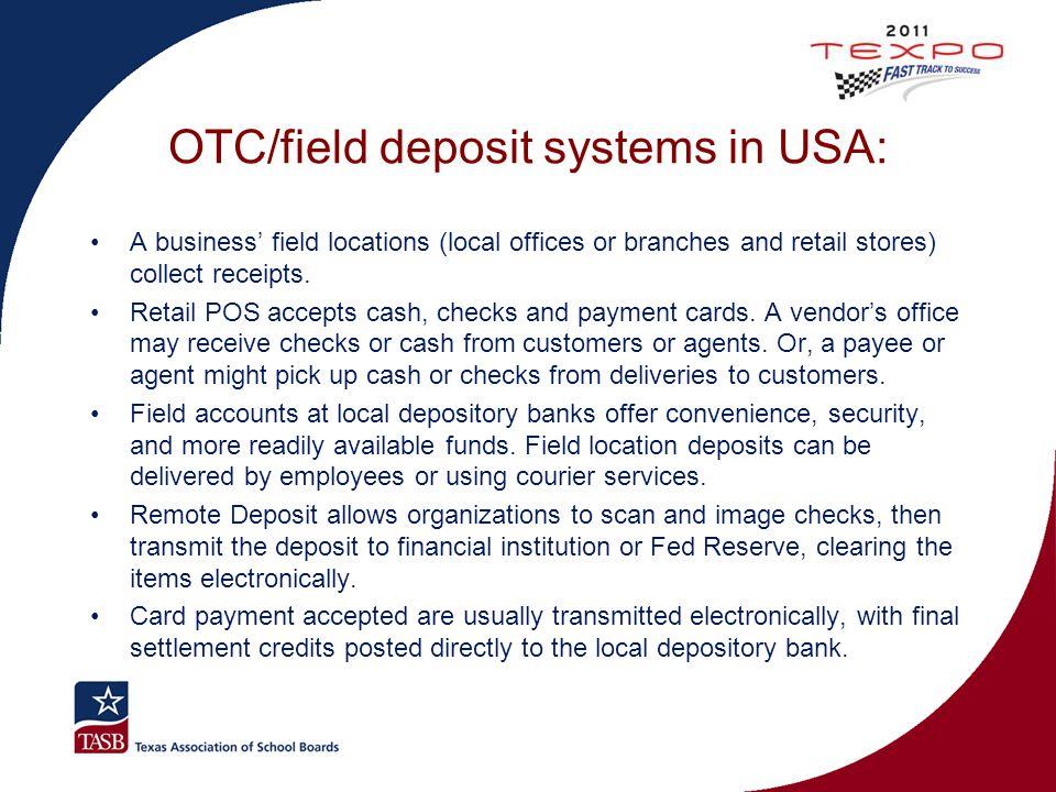 OTC/field deposit systems in USA: