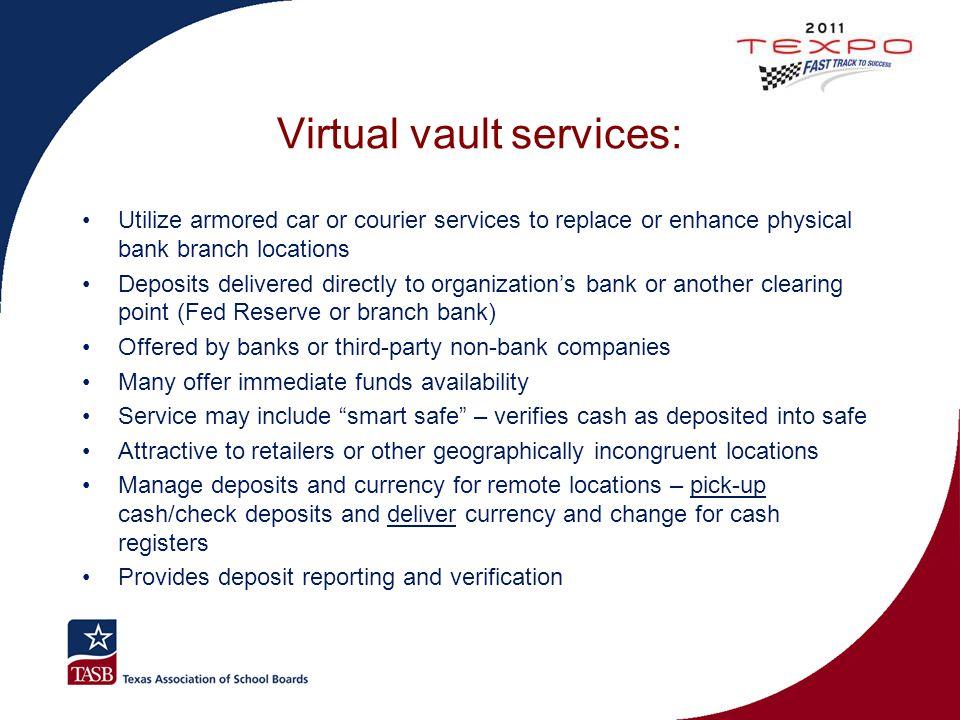 Virtual vault services: