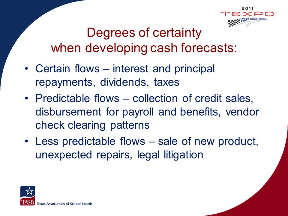 Degrees of certainty when developing cash forecasts: