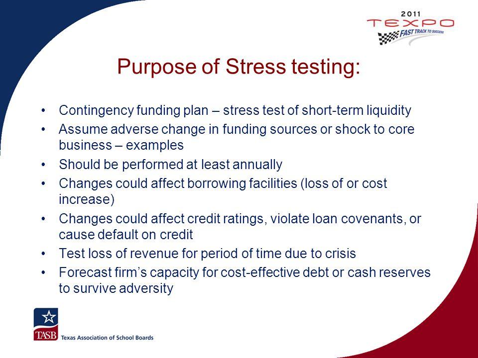 Purpose of Stress testing: