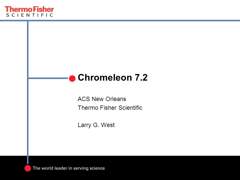 ACS New Orleans Thermo Fisher Scientific Larry G. West