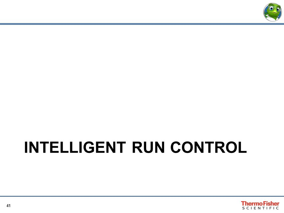 Intelligent Run Control