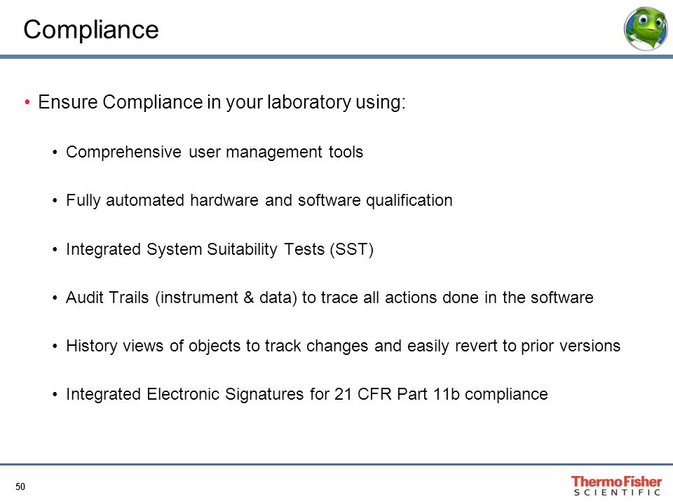 Compliance Ensure Compliance in your laboratory using: