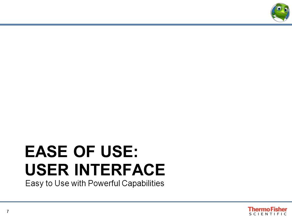 Ease of use: User Interface