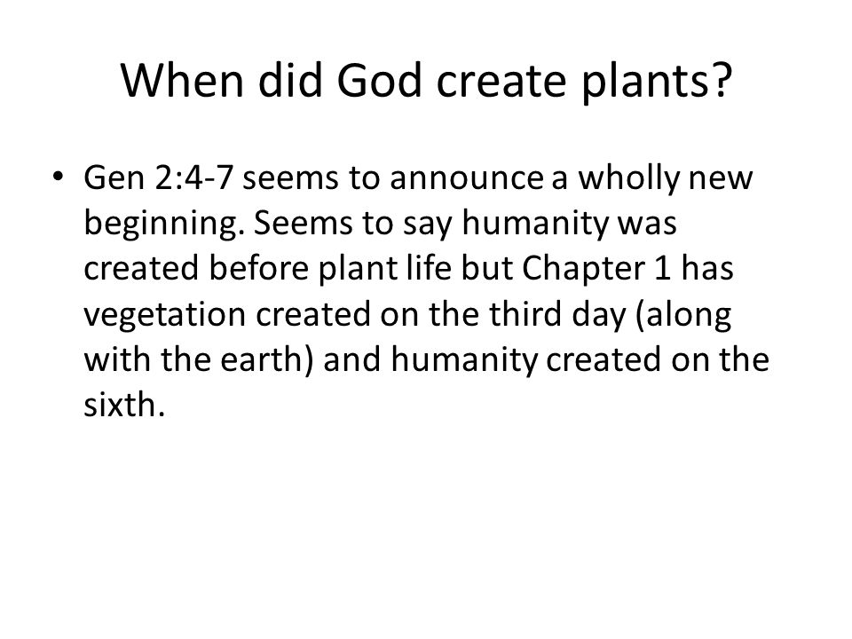 When did God create plants